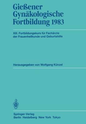 Giessener Gynakologische Fortbildung: 1983