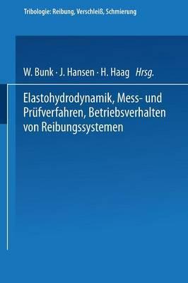 Elastohydrodynamik - Me�- Und Pr�fverfahren Betriebsverhalten Von Reibungssystemen