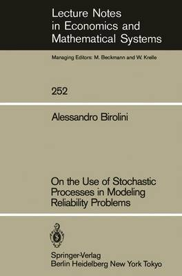 On the Use of Stochastic Processes in Modeling Reliability Problems