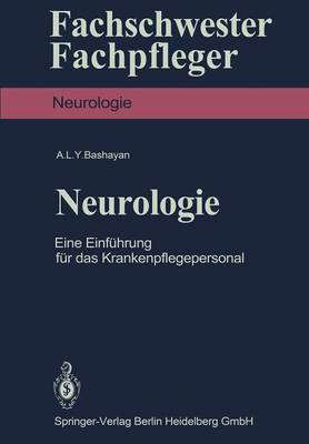 Neurologie: Eine Einfuhrung Fur Das Krankenpflegepersonal