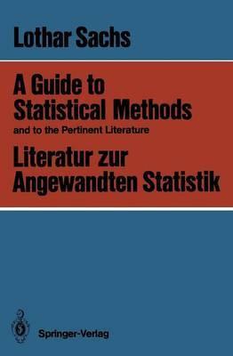 A Guide to Statistical Methods and to the Pertinent Literature / Literatur zur Angewandten Statistik