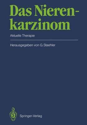 Das Nierenkarzinom: Aktuelle Therapie