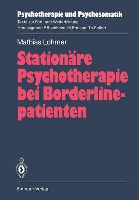 Stationare Psychotherapie bei Borderlinepatienten