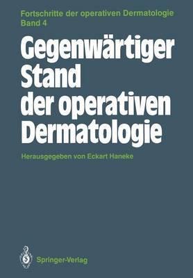 Gegenwartiger Stand Der Operativen Dermatologie