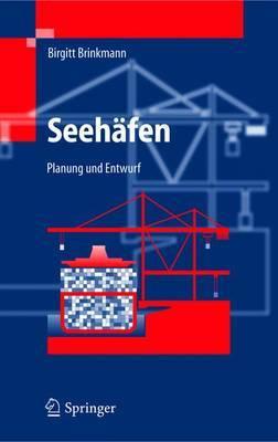 Seehafen: Planung Und Entwurf