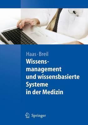 Wissensmanagement Und Wissensbasen in Der Medizin