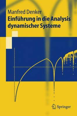 Einfuhrung in Die Analysis Dynamischer Systeme