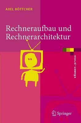 Rechneraufbau Und Rechnerarchitektur