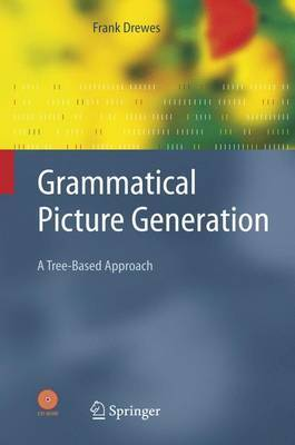 Grammatical Picture Generation: A Tree-Based Approach