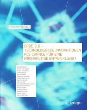 Erde 2.0 - Technologische Innovationen Als Chance Fur Eine Nachhaltige Entwicklung?