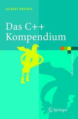 Das C++ Kompendium: STL, Objektfabriken, Exceptions