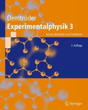 Experimentalphysik 3: Atome, Molekule Und Festkorper