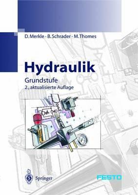 Hydraulik - Grundstufe: Hydraulics - Basic Level