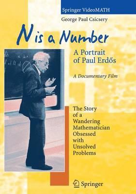N is a Number: A Portrait of Paul Erdos