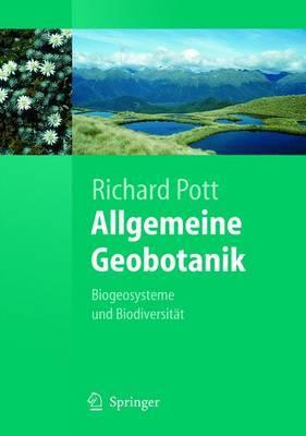 Allgemeine Geobotanik: Biogeosysteme Und Biodiversitat