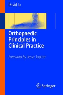 Orthopedic Principles: A Resident's Guide