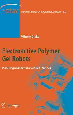 Electroactive Polymer Gel Robots: Modelling and Control of Artificial Muscles