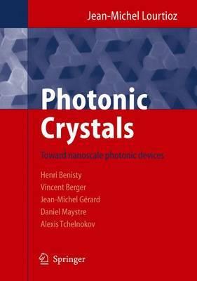 Photonic Crystals: Towards Nanoscale Photonic Devices