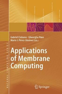 Applications of Membrane Computing