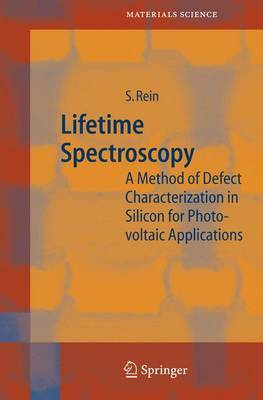 Lifetime Spectroscopy: A Method of Defect Characterization in Silicon for Photovoltaic Applications