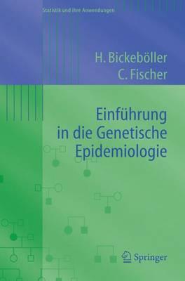 Einfuhrung in Die Genetische Epidemiologie