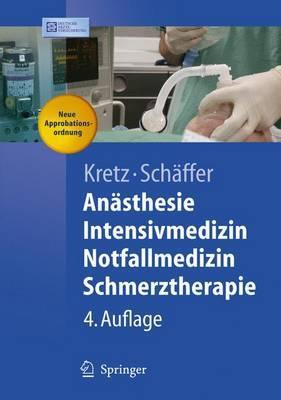 Anasthesie, Intensivmedizin, Notfallmedizin, Schmerztherapie
