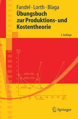 Ubungsbuch Zur Produktions- Und Kostentheorie
