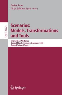 Scenarios: International Workshop, Dagstuhl Castle, Germany, September 7-12, 2003, Revised Selected Papers