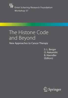 The Histone Code and Beyond: New Approaches to Cancer Therapy