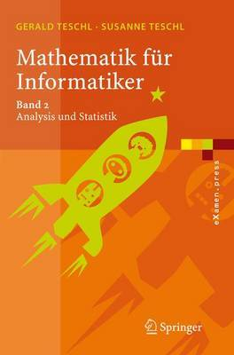 Mathematik Fur Informatiker: Teil 2 - Analysis Und Statistik