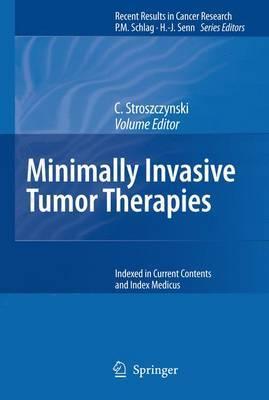 Minimally Invasive Tumor Therapies