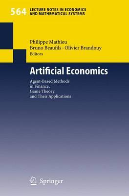 Artificial Economics: Agent-Based Methods in Finance, Game Theory and Their Applications