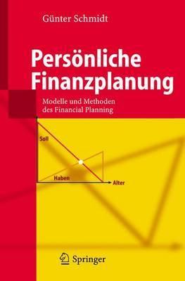 Personliche Finanzplanung: Modelle Und Methoden DES Financial Planning