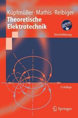 Theoretische Elektrotechnik: Eine Einfuhrung