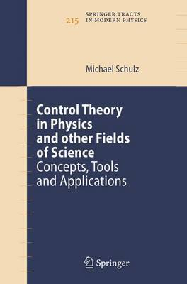 Control Theory in Physics and Other Fields of Science: Concepts, Tools, and Applications
