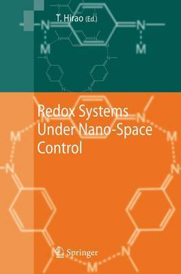Redox Systems Under Nano-Space Control: Nano-Space Control and Its Applications