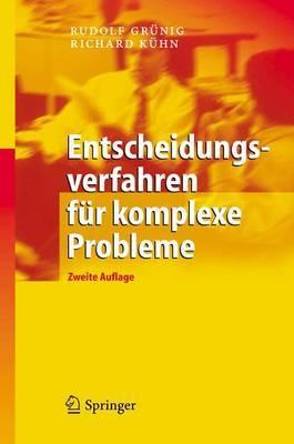 Entscheidungsverfahren Fur Komplexe Probleme: Ein Heuristischer Ansatz