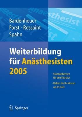 Weiterbildung Fur Anasthesisten 2005