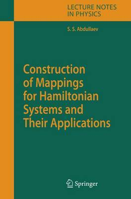 Construction of Mappings for Hamiltonian Systems and Their Applications