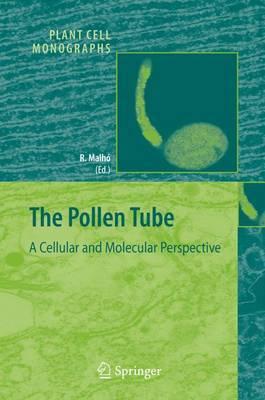 The Pollen Tube: A Cellular and Molecular Perspective