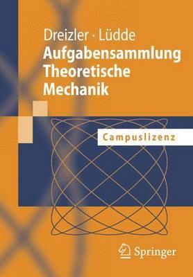Aufgabensammlung Theoretische Mechanik: Campuslizenz