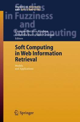 Soft Computing in Web Information Retrieval: Models and Applications