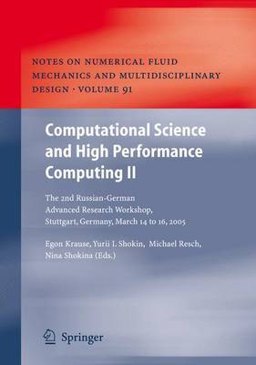 Computational Science and High Performance Computing: The 2nd Russian-German Advanced Research Workshop, Stuttgart, Germany, March 14 to 16, 2005: v. 2