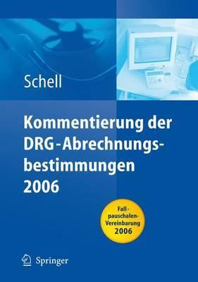 Kommentierung Der Drg-Abrechnungsbestimmungen 2006