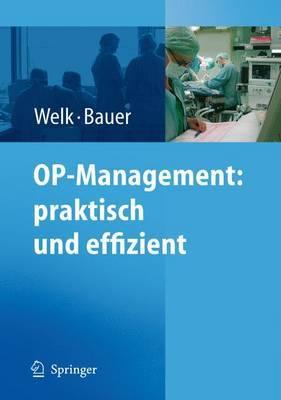 Op-Management: Praktisch Und Effizient