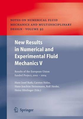 New Results in Numerical and Experimental Fluid Mechanics V: Contributions to the 14th STAB / DGLR Symposium Bremen, Germany 2004: v. 5