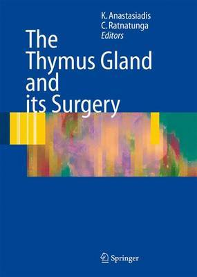 The Thymus Gland: Diagnosis and Surgical Management