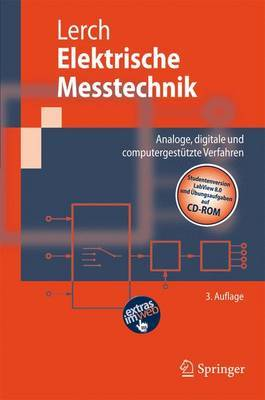 Elektrische Messtechnik: Analoge, Digitale Und Computergestutzte Verfahren