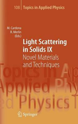 Light Scattering in Solids IX: Novel Materials and Techniques