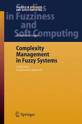 Complexity Management in Fuzzy Systems: A Rule Base Compression Approach